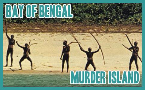 Bay of Bengal – Murder Island