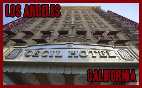 Los Angeles, California – The Cecil Hotel