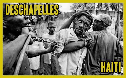 Deschapelles, Haiti – Real Life Zombies